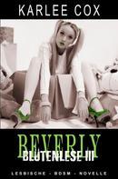 Karlee Cox: Beverly - Blütenlese 3