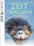 DIE ZEIT: ZEIT Tierleben