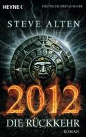 Steve Alten: 2012 - Die Rückkehr ★★★★