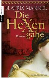 Die Hexengabe - Roman