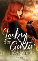 Dana Müller: Lockruf der Geister ★★★