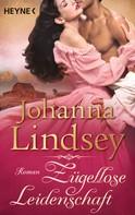 Johanna Lindsey: Zügellose Leidenschaft ★★★★