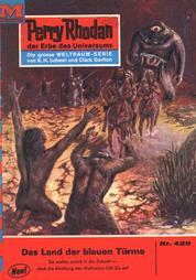 "Perry Rhodan 429: Im Land der blauen Türme - Perry Rhodan-Zyklus ""Die Cappins"""