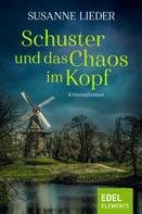 Susanne Lieder: Schuster und das Chaos im Kopf ★★★★