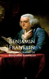 Autobiography of Benjamin Franklin - Bestsellers and famous Books