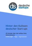 deutsche-startups.de Alexander Hüsing: Hinter den Kulissen deutscher Start-ups ★★★
