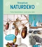 Sandra Catherine Breiter: Kreative Naturdeko ★★★★