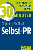 Stéphane Etrillard: 30 Minuten Selbst-PR ★★