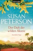 Susan Peterson: Der Duft der wilden Akazie ★★★★