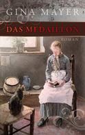 Gina Mayer: Das Medaillon ★★★★