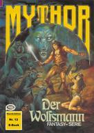 Horst Hoffmann: Mythor 12: Der Wolfsmann ★★★★★