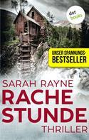 Sarah Rayne: Rachestunde ★★★★