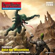 """Perry Rhodan 2566: Oase der Wissenden - Perry Rhodan-Zyklus """"Stardust"""""""
