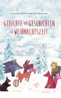 Nele Handwerker: Gedichte und Geschichten zur Weihnachtszeit