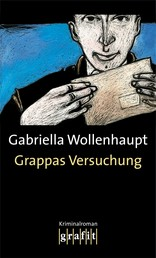 Grappas Versuchung - Maria Grappas 1. Fall