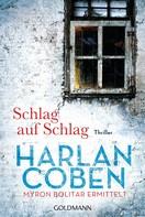 Harlan Coben: Schlag auf Schlag - Myron Bolitar ermittelt ★★★★