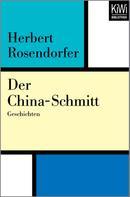 Herbert Rosendorfer: Der China-Schmitt