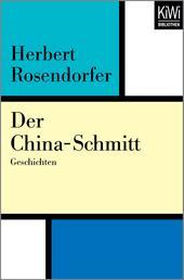 Der China-Schmitt - Geschichten
