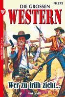 Frank Laramy: Die großen Western 275 ★