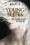 Marie Lu: Young Elites 1 - Die Gemeinschaft der Dolche ★★★★
