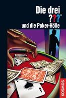 Marco Sonnleitner: Die drei ???, und die Poker-Hölle (drei Fragezeichen) ★★★★★