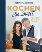 Roland Trettl: Kochen zu zweit ★★★