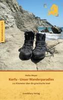 Heiko Meyer: Korfu - Unser Wanderparadies