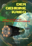 Hartmut Großer: Der Geheime Krieg ★★★