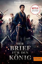 Der Brief für den König - Abenteuer-Roman