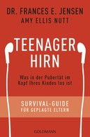 Frances E. Jensen: Teenager-Hirn ★★★