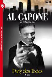 Al Capone 14 – Kriminalroman - Party des Todes