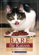 Nadine Leiendecker: B.A.R.F. für Katzen ★★★★