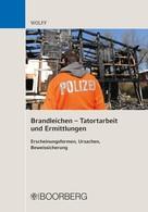Olaf Eduard Wolff: Brandleichen – Tatortarbeit und Ermittlungen ★★★★★