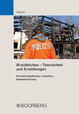 Brandleichen – Tatortarbeit und Ermittlungen