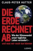 Claus-Peter Hutter: Die Erde rechnet ab ★★★