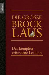 Die große Brocklaus - Das komplett erfundene Lexikon