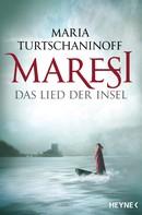 Maria Turtschaninoff: Maresi ★★★★