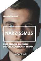 Hanniel Strebel: Narzissmus