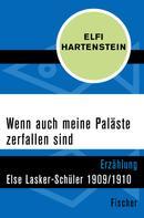 Elfi Hartenstein: Wenn auch meine Paläste zerfallen sind