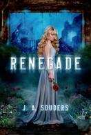 J. A. Souders: Renegade ★★★★