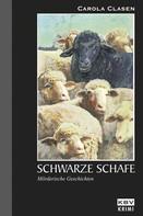Carola Clasen: Schwarze Schafe ★★★★