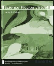 Science Fiction virtuell - Megalomane und Gigantophobe, Band 21