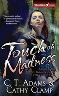 C. T. Adams: Touch of Madness ★★★★★