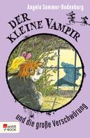 Angela Sommer-Bodenburg: Der kleine Vampir und die große Verschwörung ★★★★★