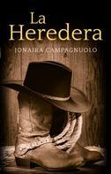 Jonaira Campagnuolo: La heredera