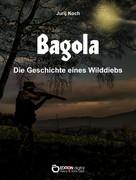Jurij Koch: Bagola ★★★