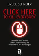 Bruce Schneier: Click Here to Kill Everybody ★★★