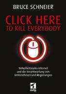 Bruce Schneier: Click Here to Kill Everybody ★★★