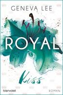 Geneva Lee: Royal Kiss ★★★★
