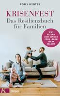 Romy Winter: Krisenfest - Das Resilienzbuch für Familien